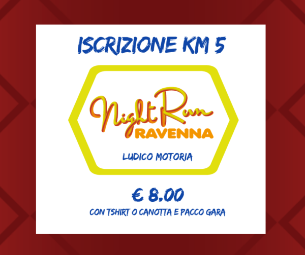 NIGHT RUN – LUDICO MOTORIA € 8