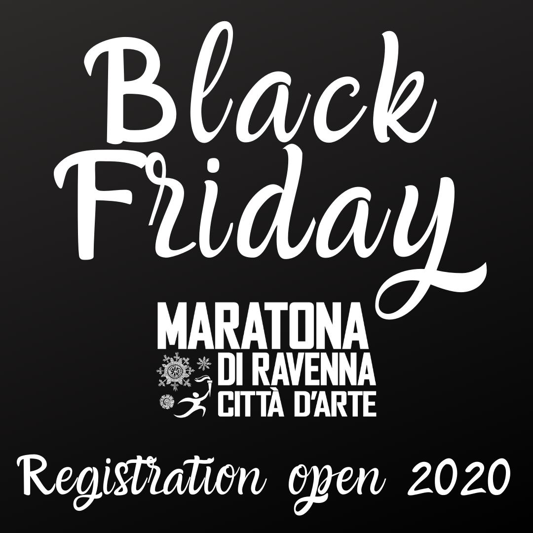 Black Friday! We open the registrations for Ravenna Marathon 2020