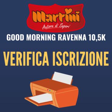 VERIFICA LA TUA ISCRIZIONE ALLA MARTINI GOOD MORNING RAVENNA 10,5K