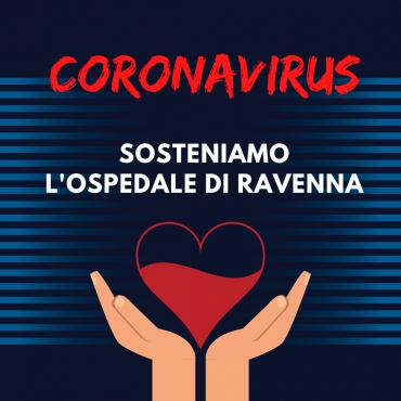 CORONAVIRUS, SOSTENIANO TUTTI INSIEME L'OSPEDALE DI RAVENNA