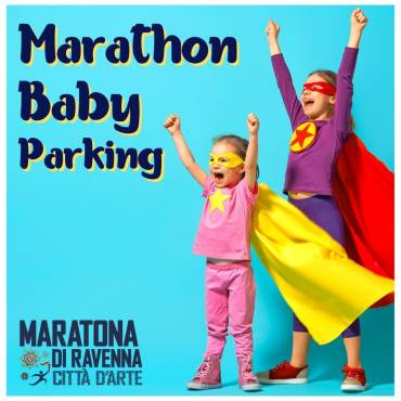 AN MORE HELP FOR FAMILIES, THE MARATHON BABY PARKING