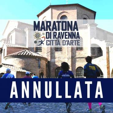 CANCELED THE 2020 RAVENNA MARATHON CITY OF ART