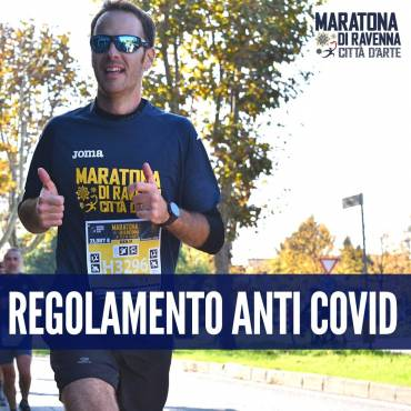 THE ANTI-COVID REGULATION TO RUN THE RAVENNA MARATHON SAFELY
