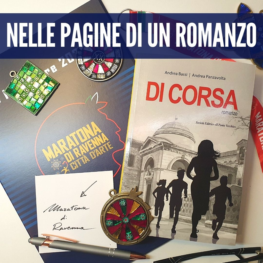 """""""DI CORSA"""", WHEN THE MARATHON BECOMES THE STAGE OF AN NOVEL IN RAVENNA"""