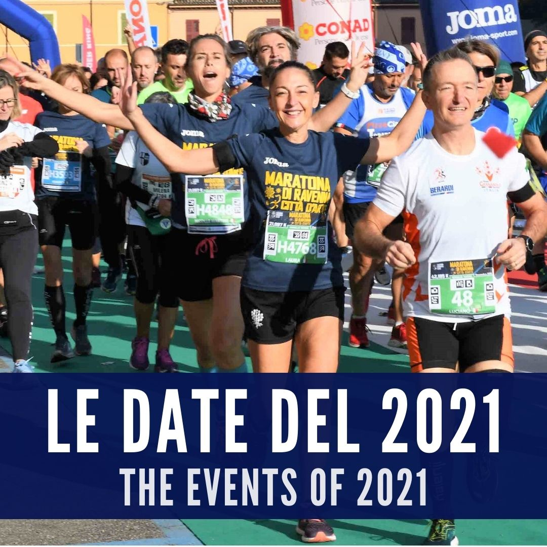 THE DATES OF THE EVENTS ORGANIZED BY RAVENNA RUNNERS CLUB IN 2021