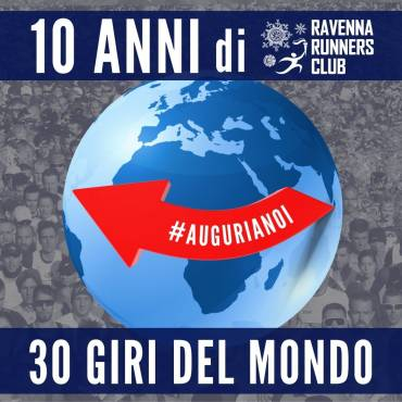 THIRTY ROUNDS OF THE WORLD TOGETHER AT RAVENNA RUNNERS CLUB
