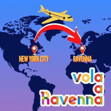 A SPECIAL PROMOTION TO FLY FROM NEW YORK TO RAVENNA